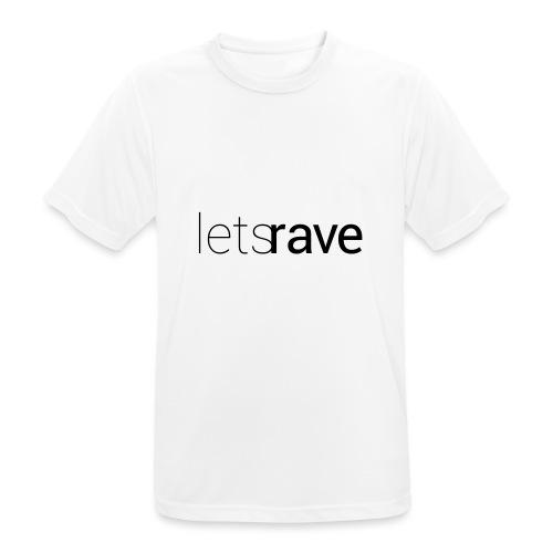 letsrave - Männer T-Shirt atmungsaktiv