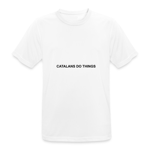Catalans do things - Camiseta hombre transpirable