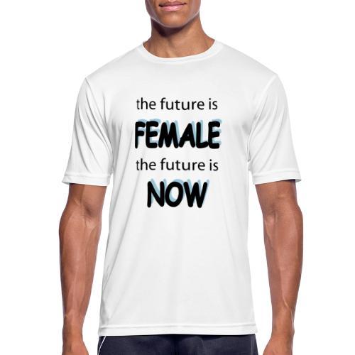 Future Female Now - Männer T-Shirt atmungsaktiv