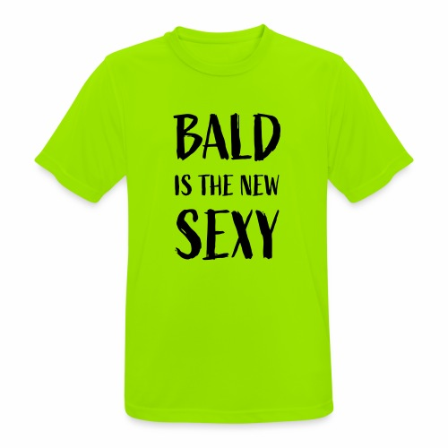 Bald is the new Sexy - Mannen T-shirt ademend actief
