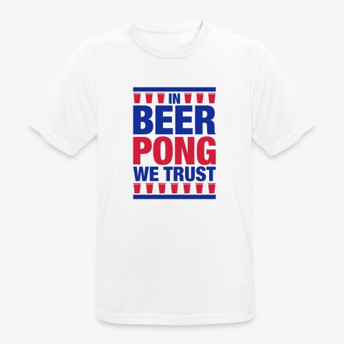 In Beer Pong we trust - Männer T-Shirt atmungsaktiv