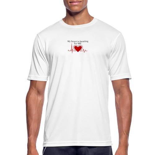 My heart is beating for me - Herre T-shirt svedtransporterende