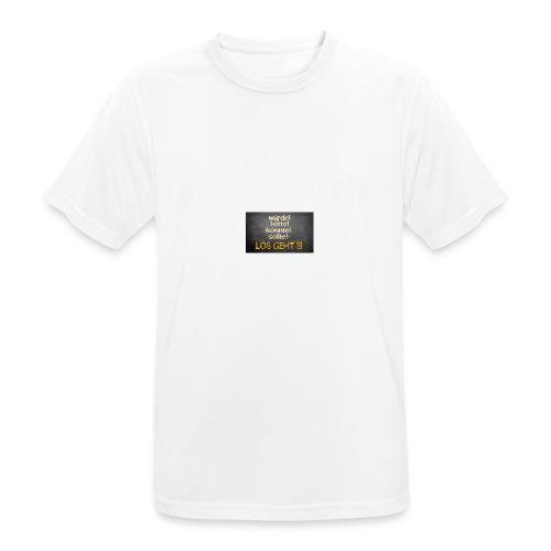 Los geht`s - Männer T-Shirt atmungsaktiv