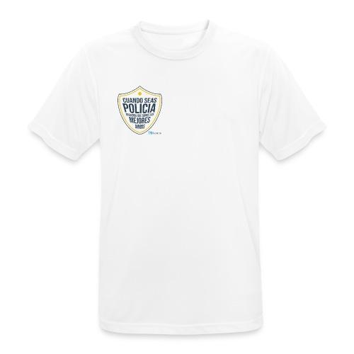 Cuando seas policía recuerda que somos tus mejores - Camiseta hombre transpirable