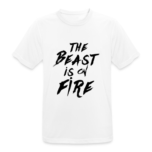 THE BEAST IS ON FIRE - Männer T-Shirt atmungsaktiv