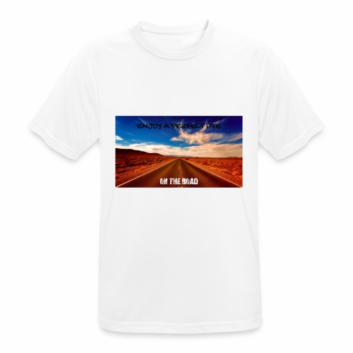 Enjoy a perfect life - On the Road - T-shirt respirant Homme
