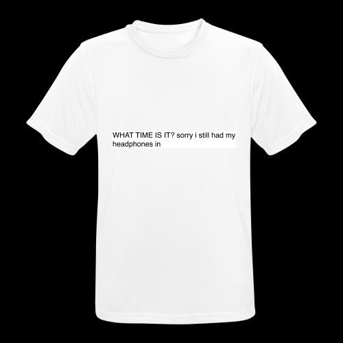 shit sorry man - Men's Breathable T-Shirt
