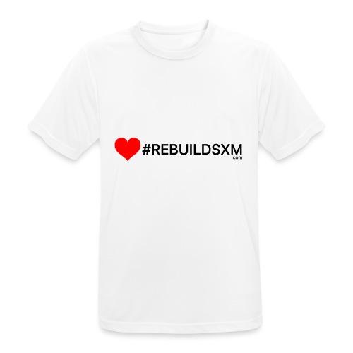 #rebuildsxm - Mannen T-shirt ademend actief