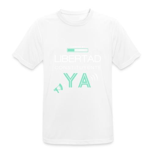 Libertad Constituyente ¡YA! - Camiseta hombre transpirable