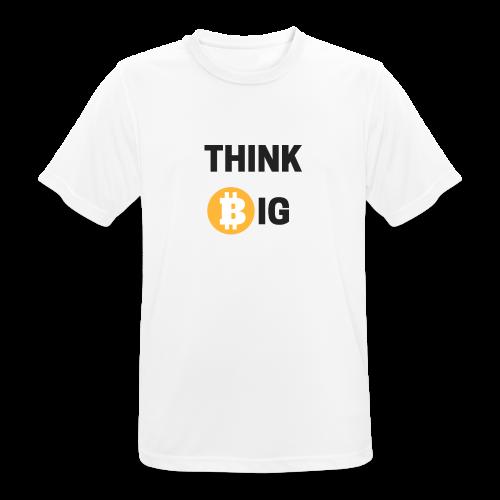 Think Big - Männer T-Shirt atmungsaktiv
