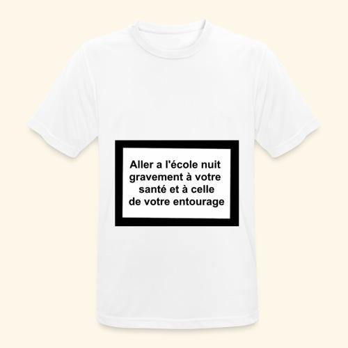 L'école tue - T-shirt respirant Homme