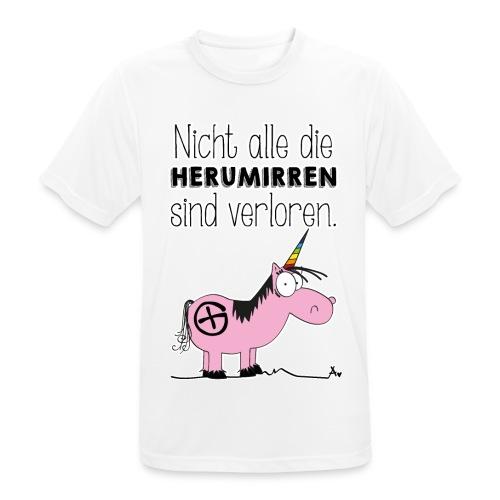 Nicht alle die Herumirren sind verloren... - Männer T-Shirt atmungsaktiv