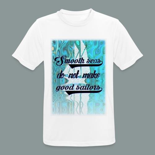 smooth seas - Männer T-Shirt atmungsaktiv