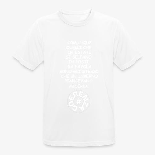 LACRIME IN INVERNO POSTI DA FAVOLA IN ESTATE - Maglietta da uomo traspirante