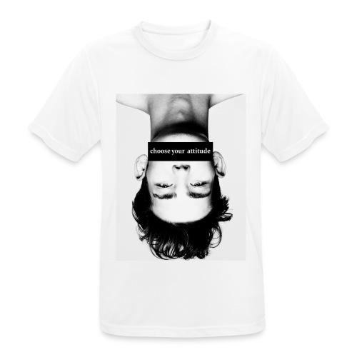 choose your attitude - Männer T-Shirt atmungsaktiv