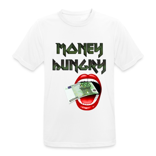 MONEY HUNGRY - Mannen T-shirt ademend actief