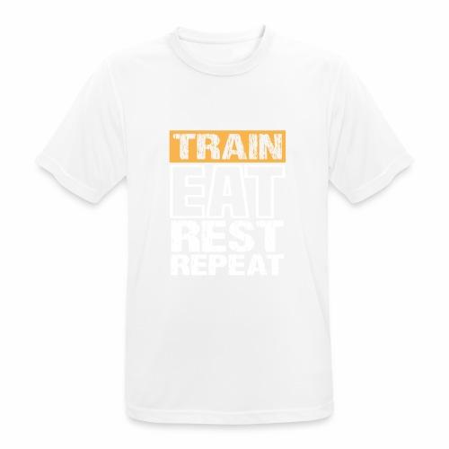 Train, Eat, Rest, Repeat - Training T-Shirt - Männer T-Shirt atmungsaktiv