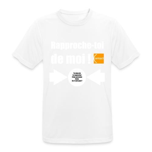 Rapproche-toi d'un homo - T-shirt respirant Homme