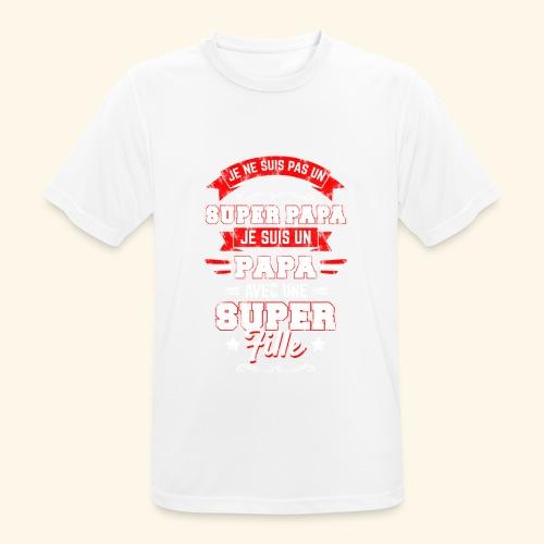 Je ne suis pas un SUPER PAPA - T-shirt respirant Homme