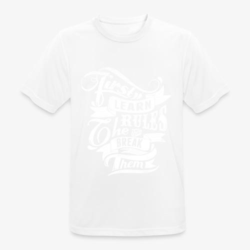 Tout d'abord apprendre les règles - T-shirt respirant Homme