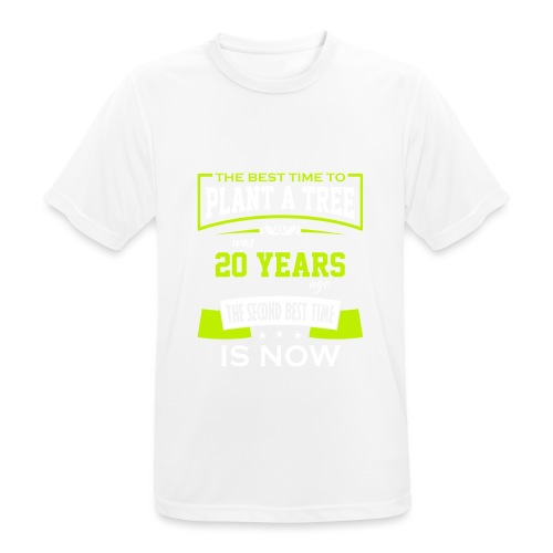 The best time to plant a tree was 20 years ago - Pustende T-skjorte for menn