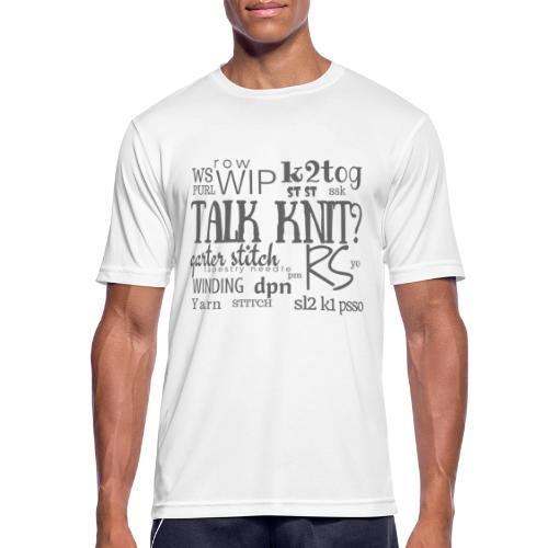 Talk Knit ?, gray - Men's Breathable T-Shirt