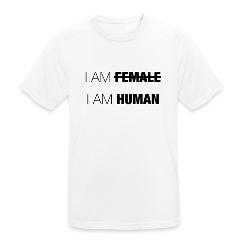 I AM FEMALE - I AM HUMAN - Men's Breathable T-Shirt