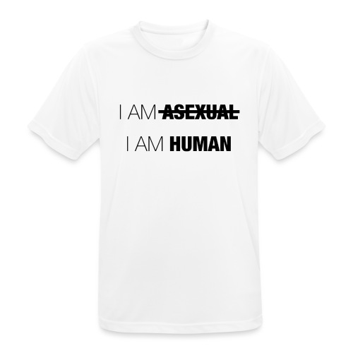 I AM ASEXUAL - I AM HUMAN - Men's Breathable T-Shirt