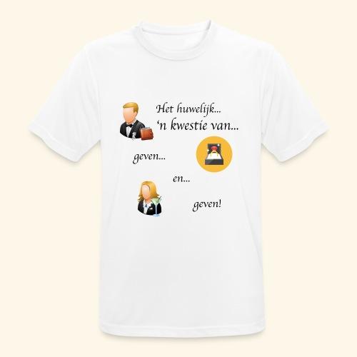 Het huwelijk... - Mannen T-shirt ademend actief