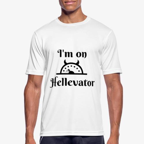 I'm on hellevator - T-shirt respirant Homme