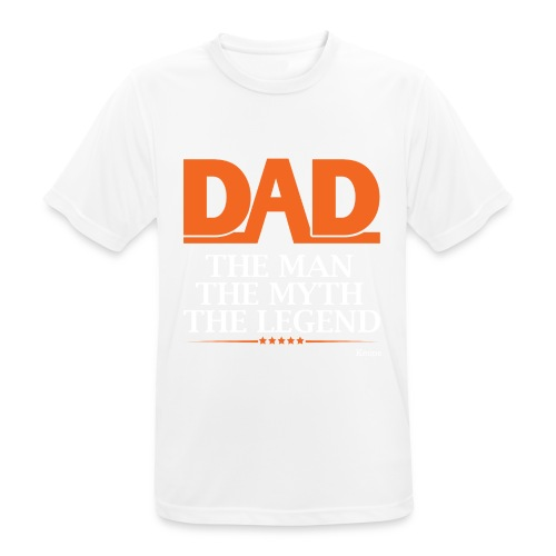 Dad the Myth ,the Man , The Legend - T-shirt respirant Homme