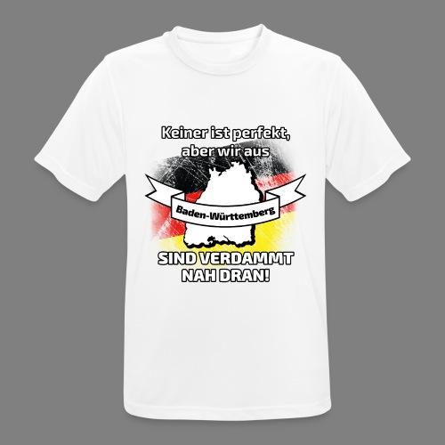 Perfekt Baden-Württemberg - Männer T-Shirt atmungsaktiv