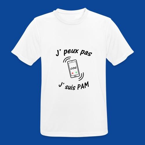 J'peux pas .. J'suis PAM ! - T-shirt respirant Homme