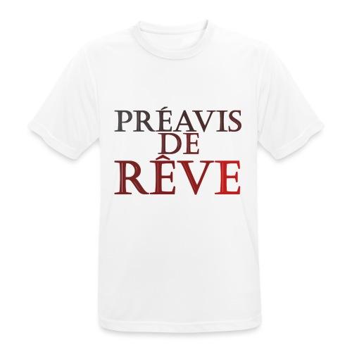 préavis de rêve (rouge) - T-shirt respirant Homme