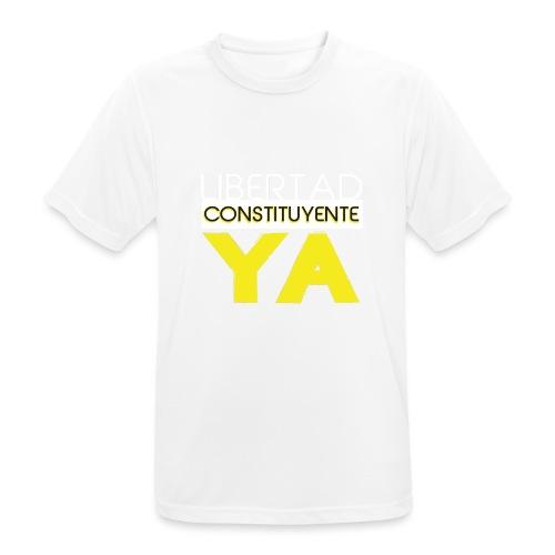 Libertad Consituyente ¡YA! - Camiseta hombre transpirable