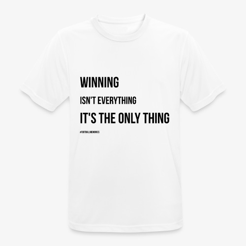 Football Victory Quotation - Men's Breathable T-Shirt