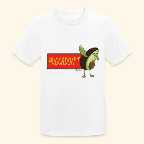 AvocaDON'T - Men's Breathable T-Shirt