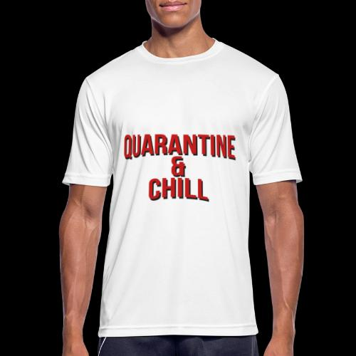 Quarantine & Chill Corona Virus COVID-19 - Männer T-Shirt atmungsaktiv
