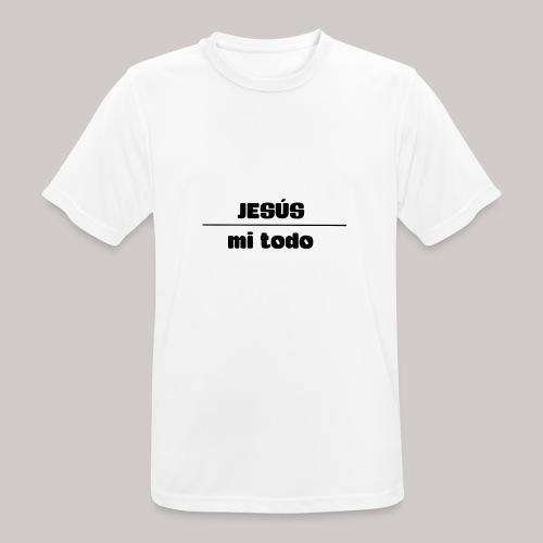 Jesús, mi TODO - Camiseta hombre transpirable