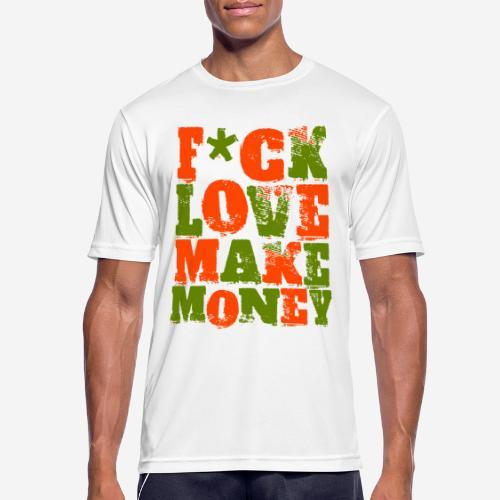 love make money - Männer T-Shirt atmungsaktiv