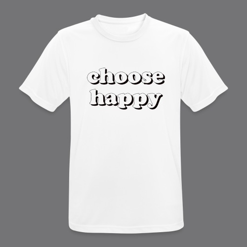 CHOOSE HAPPY Tee Shirts - Men's Breathable T-Shirt