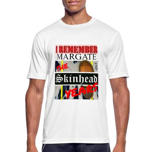 REMEMBER MARGATE - THE SKINHEAD YEARS 1980's - Men's Breathable T-Shirt