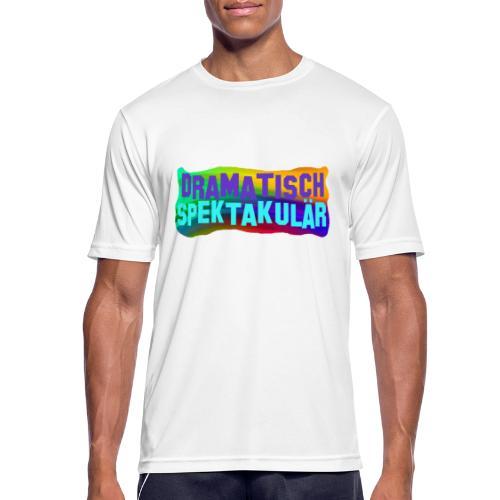 Dramatisch Spektakulär - Männer T-Shirt atmungsaktiv