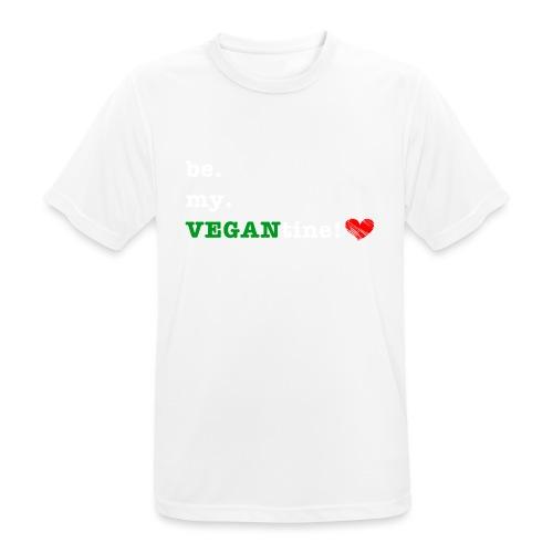 be my VEGANtine - white - Men's Breathable T-Shirt
