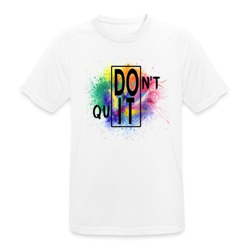 DON'T QUIT, DO IT - Maglietta da uomo traspirante