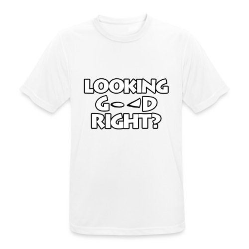 LOOKING GOOD - Men's Breathable T-Shirt