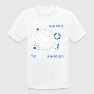 music is my drug the dj is my dealer blue boys - Männer T-Shirt atmungsaktiv