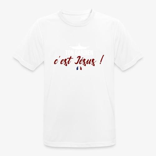 Ton gardien c'est Jésus ! - T-shirt respirant Homme