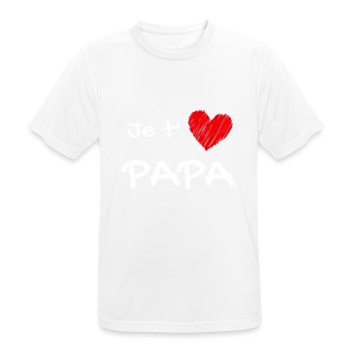 t-shirt fete des pères je t'aime papa - T-shirt respirant Homme