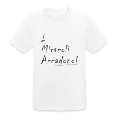 i miracoli accadono - Maglietta da uomo traspirante